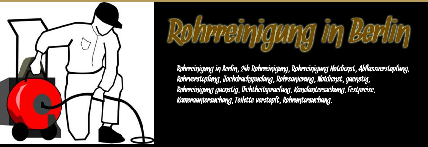 Rohrreinigung in Berlin - Click here !
