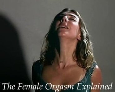 The Female Orgasm Explained