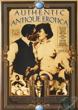 Authentic Antique Erotica 4 (Vintage 1950's - 1960's)