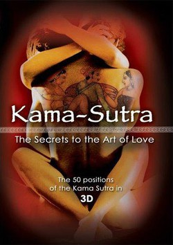 Kama-Sutra. The Secrets to the Art of Love (2005)