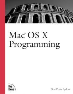 Dan Sydow,«Mac OS X Programming» - ENG
