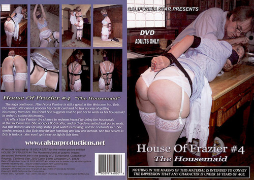 House Of Frazier #4 - The Housemaid BDSM