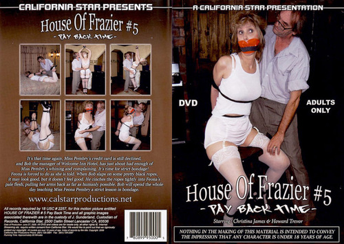 House Of Frazier #5 - Pay Back Time BDSM