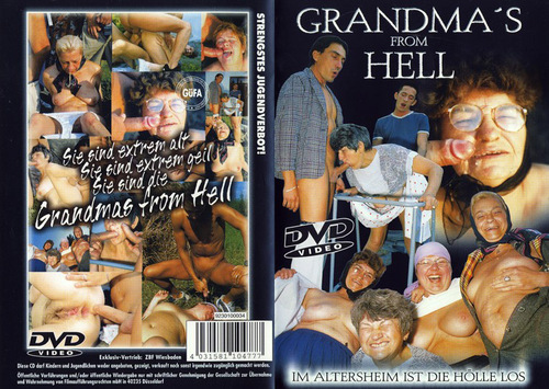 Aged to Perfection #31 - Grandma`s From Hell Mature