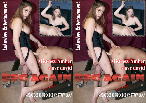 Beg Again  Female Domination