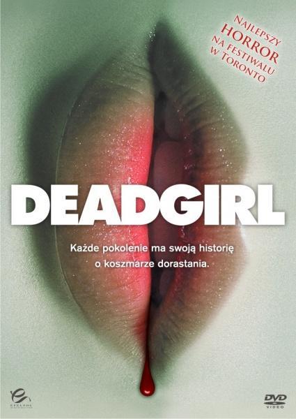 Martwa dziewczyna / Deadgirl (2008) [Lektor PL][DVDrip XVID]
