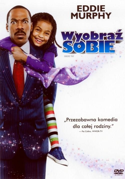 Wyobraź Sobie / Imagine That (2009) DVDRip Lektor PL