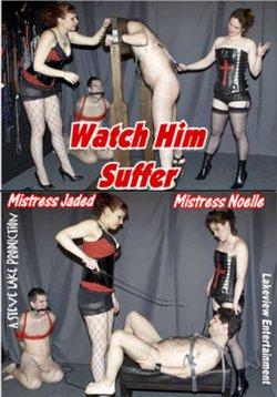 Watch Him Suffer Female Domination