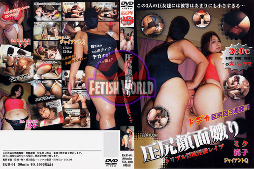 IKD-04 Triple Huge Ass Pressing Face Rape Asian Femdom