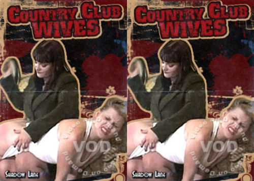 Country Club Wives FilePost Spanking