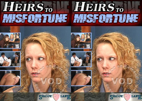 Heirs to Misfortune FilePost Spanking
