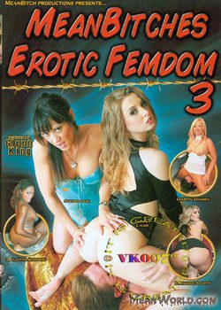 Mean Bitches Erotic Femdom 3