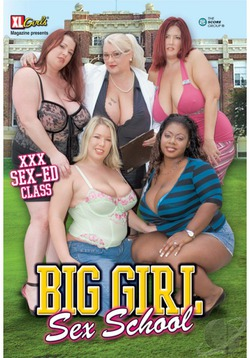 Big Girl Sex School
