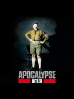 Apocalipsis - El Ascenso De Hitler Y La 2ª Guerra Mundial