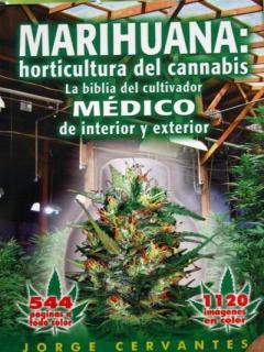 marijuana - Marihuana horticultura del cannabis - Jorge Cervantes