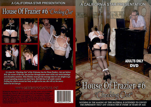 House Of Frazier #6 - Checking Out BDSM